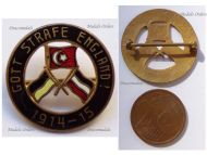 Austria Hungary WW1 Cap Badge with the Central Powers Flags Inscribed God Punish England 1914 1915